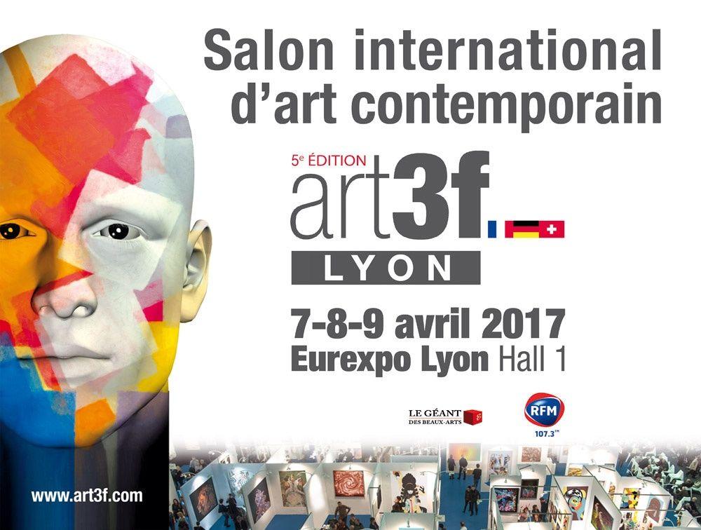 Salon Art3F - LYON - 7,8 et 9 avril 2017