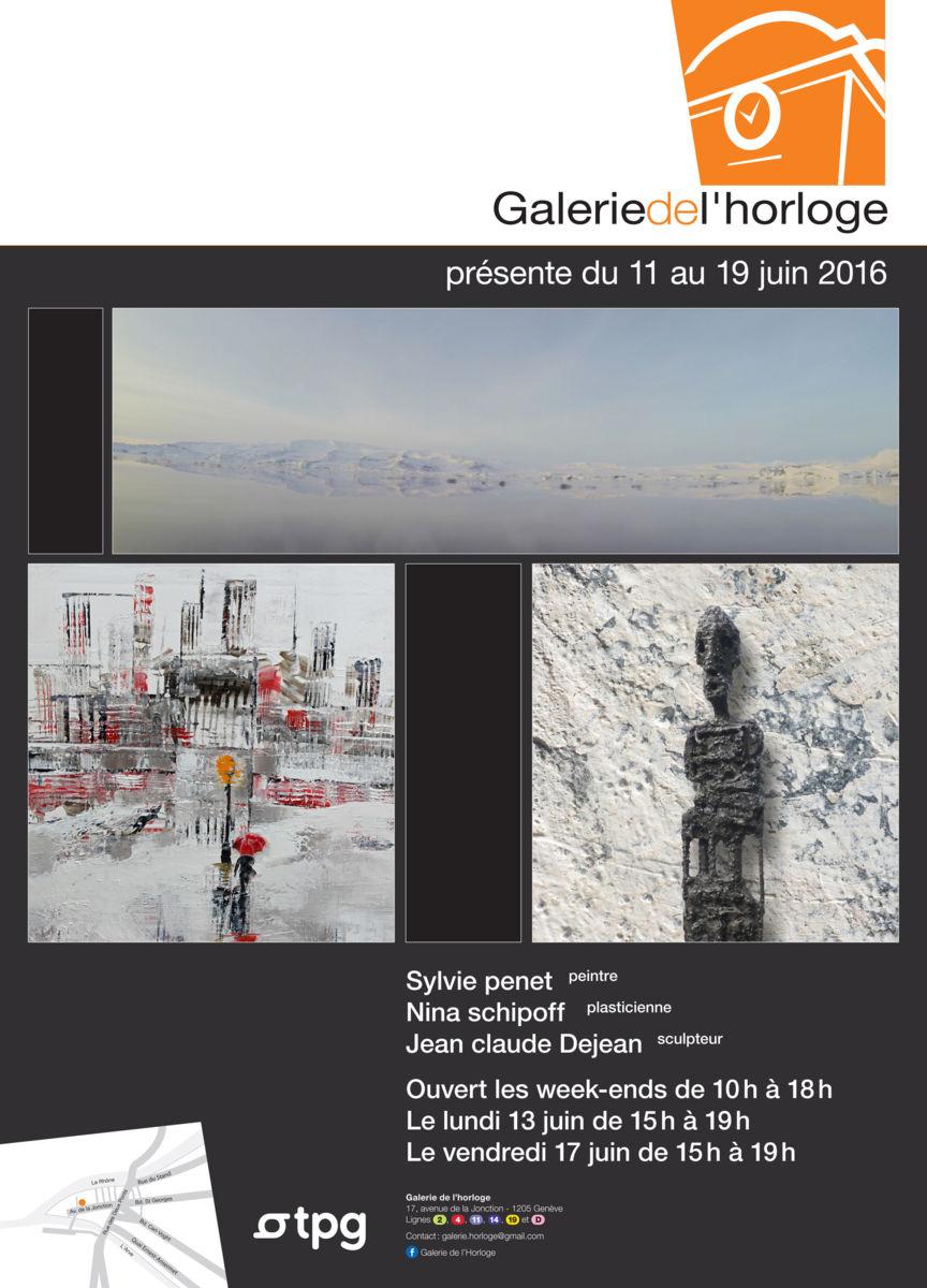 11 au 19 juin 2016 - Galerie de l'Horloge - Genève - Suisse